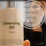 Hydrofiel reinigen van je huid