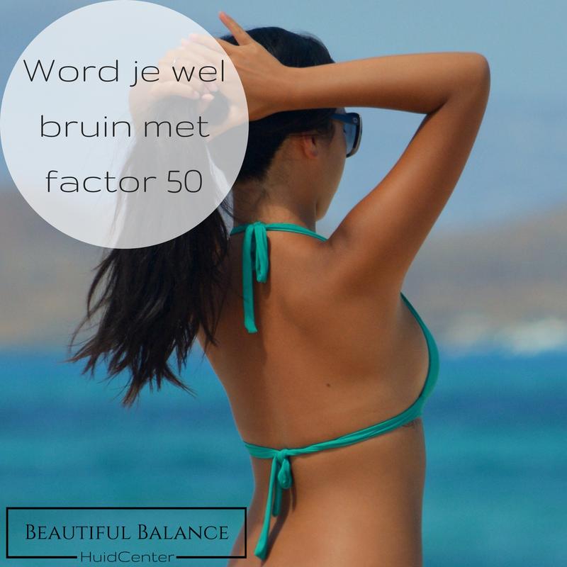 Word je wel bruin met factor 50