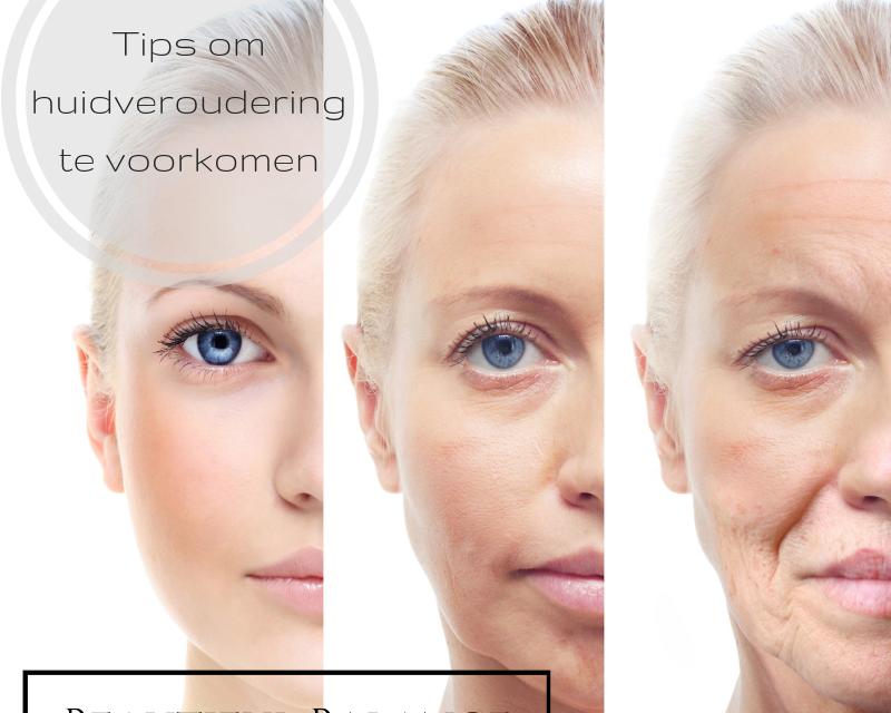 Tips om huidveroudering te voorkomen